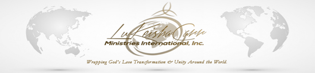 LuKeisha Carr Ministries International, Inc.